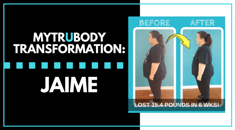 TruBody Transformation Story: Jaime